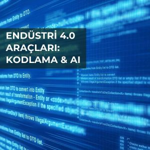 Endüstri 4.0 - Kodlama & AI